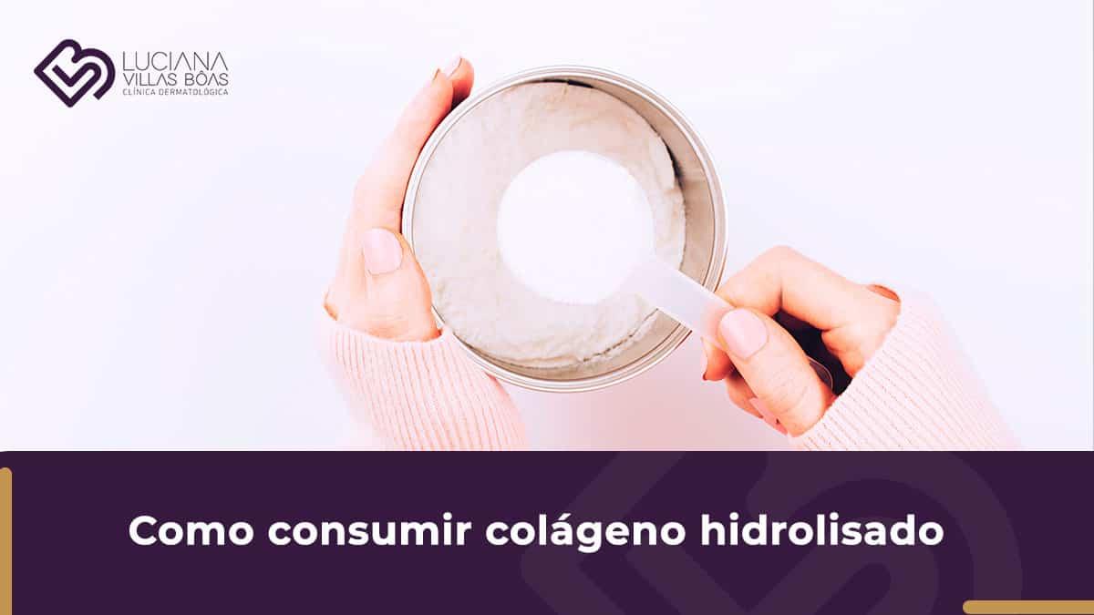 como consumir colágeno hidrolisado