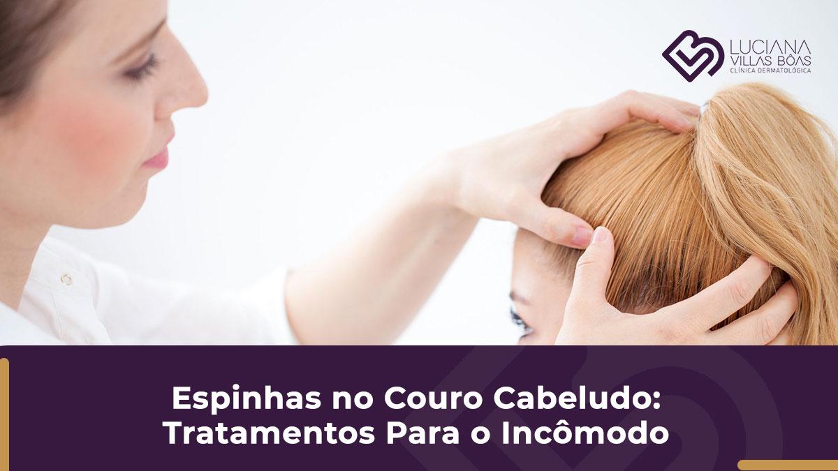 espinha no couro cabeludo