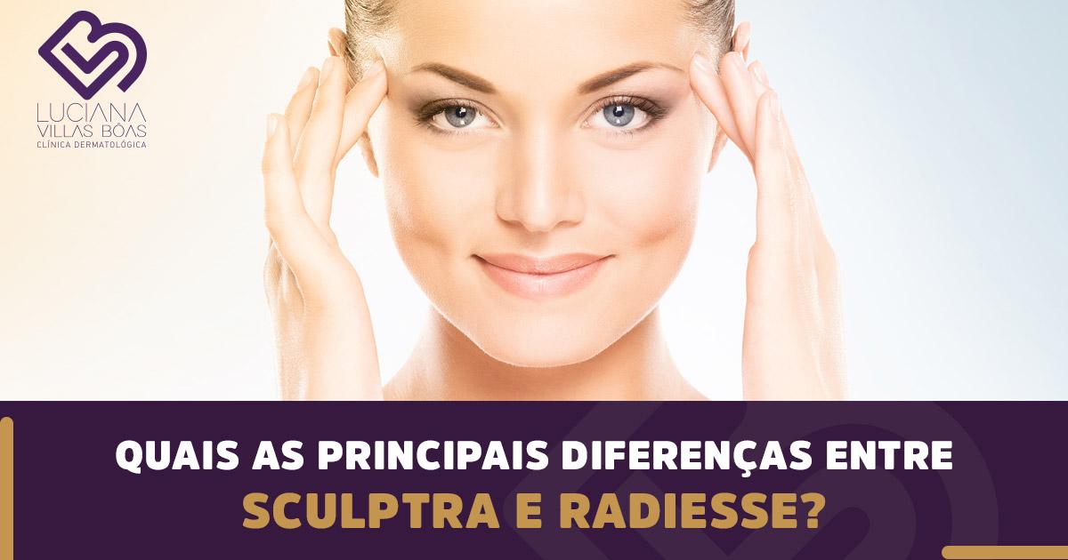 Quais as diferenças entre Sculptra e Radiesse?